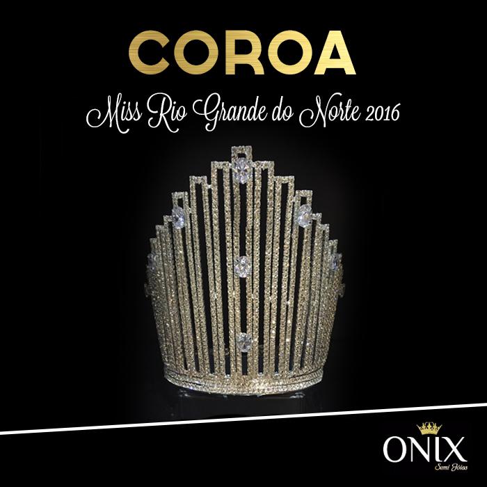 Empresria Desenvolve Coroa Exclusiva Para A Vencedora Do Miss RN 2016